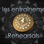 Rehearsal/entraînements
